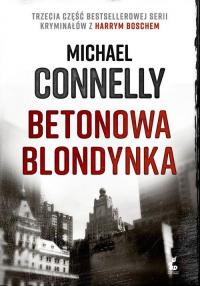 Betonowa blondynka - Michael Connelly | mała okładka