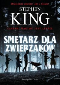 Smętarz dla zwierzaków - Stephen King | mała okładka
