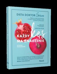 Każdy kęs ma znaczenie. Dieta doktor Grace - Grażyna Pająk | mała okładka