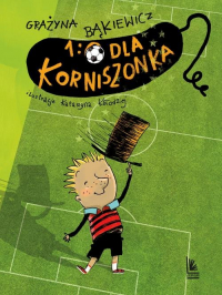 1:0 dla Korniszonka - Grażyna Bąkiewicz | mała okładka