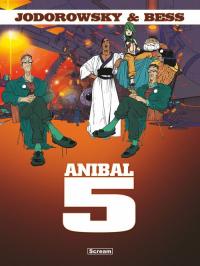 Anibal 5 - Alejandro Jodorowsky   mała okładka