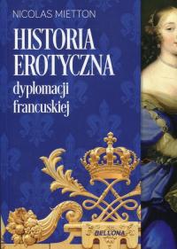 Historia erotyczna dyplomacji francuskiej - Nicolas Mietton | mała okładka