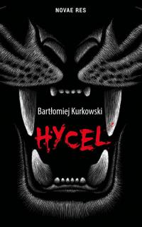 Hycel - Bartłomiej Kurkowski | mała okładka