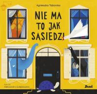 Nie ma to jak sąsiedzi - Agnieszka Taborska   mała okładka