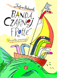 Banda Czarnej Frotte - Bednarek Justyna, de Latour Daniel | mała okładka
