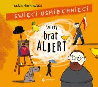 Święty Brat Albert - Eliza Piotrowska | mała okładka
