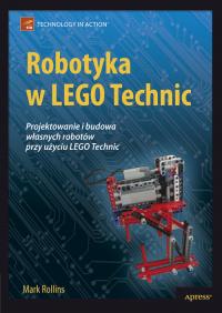 Robotyka w Lego Technic - Mark Rollins | mała okładka