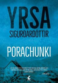 Porachunki - Yrsa Sigurdardóttir | mała okładka