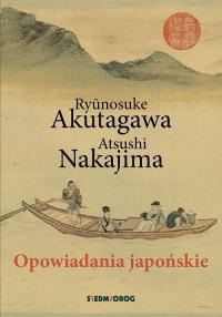 Opowiadania japońskie - Akutagawa Ryunosuke, Nakajima Atsushi | mała okładka
