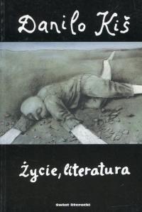 Życie literatura Tom 4 - Danilo Kiś   mała okładka