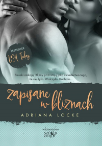 Zapisane w bliznach - Adriana Locke | mała okładka