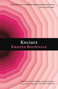 Kociarz - Kristen Roupenian   mała okładka