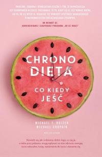 Chronodieta Co kiedy jeść - Roizen Michael F., Crupain Michael, Spiker Ted | mała okładka