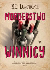 Verlaque i Bonnet na tropie Tom 3 Morderstwo w winnicy - Longworth Mary Lou | mała okładka