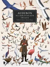 Audubon Na skrzydłach świata - Grolleau Fabien, Royer Jérémie | mała okładka