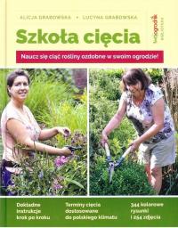 Szkoła cięcia - Grabowska Alicja, Grabowska Lucyna | mała okładka