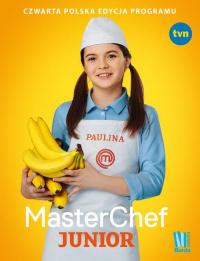 MasterChef Junior Czwarta polska edycja programu - zbiorowe opracowanie   mała okładka