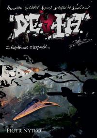 D.E.A.T.H. Tom 1 Nadchodzi ciemność - Piotr Nytko | mała okładka