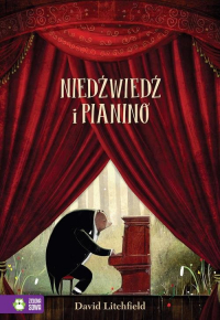 Niedźwiedź i pianino - David Litchfield | mała okładka