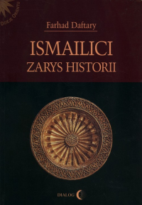 Ismailici Zarys historii - Farhad Daftary | mała okładka