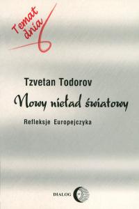 Nowy nieład światowy Refleksje Europejczyka - Tzvetan Todorov | mała okładka