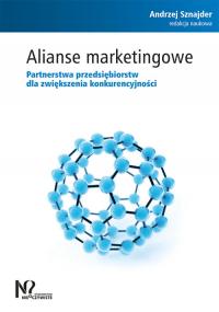 Alianse marketingowe Partnerstwa przedsiębiorstw dla zwiększenia konkurencyjności -  | mała okładka