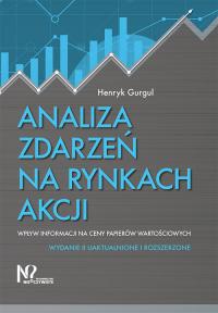 Analiza zdarzeń na rynkach akcji Wpływ informacji na ceny papierów wartościowych - Henryk Gurgul | mała okładka