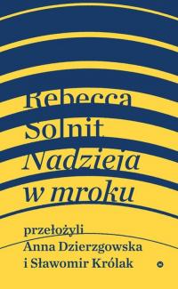 Nadzieja w mroku - Rebecca Solnit   mała okładka