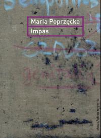 Impas Opór, utrata, niemoc, sztuka - Maria Poprzęcka | mała okładka