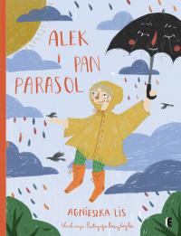 Alek i Pan Parasol - Agnieszka Lis   mała okładka