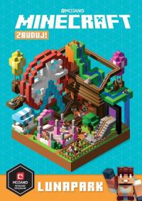Minecraft Zbuduj! Lunapark - Stephanie Milton | mała okładka