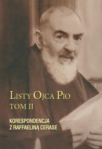 Listy Ojca Pio Korespondencja z Raffaeliną Cerase - Pio Ojciec   mała okładka