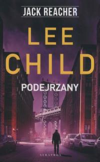Jack Reacher Podejrzany - Lee Child   mała okładka