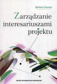 Zarządzanie interesariuszami projektu - Bartosz Grucza   mała okładka