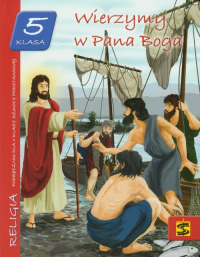 Wierzymy w Pana Boga 5 Podręcznik Szkoła podstawowa -  | mała okładka