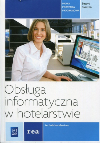 Obsługa informatyczna w hotelarstwie Zeszyt ćwiczeń -    mała okładka