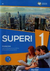 Super! 1 Podręcznik wieloletni A1 + CD Szkoła ponadgimnazjalna - Gębal Przemysław E., Kołsut Sławomira, Kirchner Birgit | mała okładka