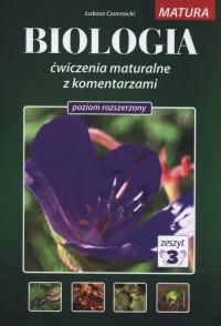 Biologia ćwiczenia maturalne z komentarzami Poziom rozszerzony Tom 3 - Łukasz Czarnocki | mała okładka