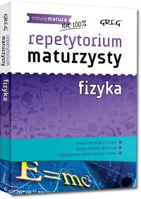 Repetytorium maturzysty fizyka - Elżbieta Senderska   mała okładka