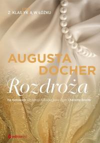 Rozdroża Z klas(yk)ą w łóżku - Augusta Docher | mała okładka