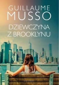 Dziewczyna z Brooklynu - Guillaume Musso   mała okładka