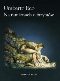 Na ramionach olbrzymów - Umberto Eco | mała okładka