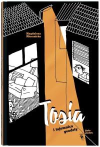 Tosia i tajemnica geodety - Magdalena Miecznicka | mała okładka