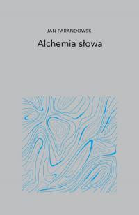 Alchemia Słowa - Jan Parandowski | mała okładka