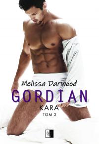 Gordian Tom 2 Kara - Melissa Darwood | mała okładka