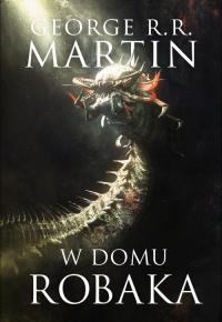 W domu robaka - Martin George R.R.   mała okładka