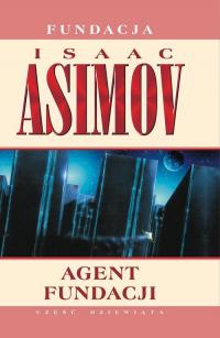 Agent Fundacji - Isaac Asimov | mała okładka