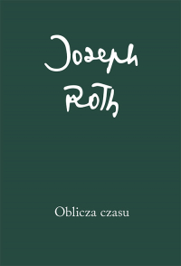 Oblicza czasu - Joseph Roth   mała okładka