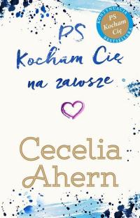 PS Kocham Cię na zawsze - Cecelia Ahern   mała okładka