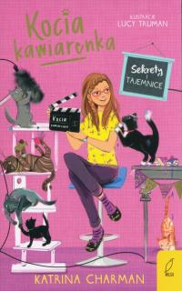Kocia kawiarenka Tom 4 Sekrety i tajemnice - Katrina Charman | mała okładka